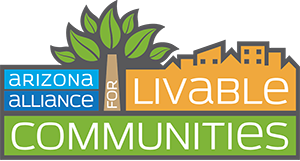 Arizona Alliance for Livable Communities