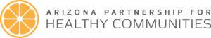 Arizona Partnership for Healthy Communities